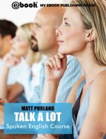 Cover for 'Talk A Lot - Spoken English Course (Book 2)'
