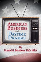Cover for 'American Business and Daytime Dramas'