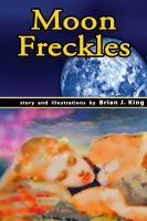 Cover for 'Moon Freckles'
