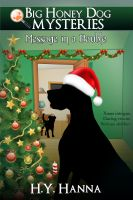 H.Y. Hanna - Message in a Bauble (Big Honey Dog Mysteries Christmas Special Edition)