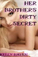 Cover for 'Her Brother's Dirty Secret'