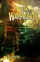 Cover for 'By the Nails of the Warpriest'