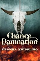 Cover for 'Chance Damnation: A Tale of the Weird West'