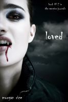 Cover for 'Loved (Book #2 in the Vampire Journals)'