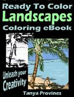 Tanya  Provines - Ready To Color Landscapes Coloring eBook