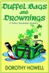 Duffel Bags and Drownings (A Haley Randolph Mystery) by Dorothy Howell