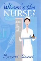 Cover for 'Where's the Nurse?'