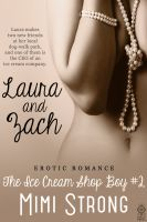 Cover for 'Laura and Zach - The Ice Cream Shop Boy #2 (Erotic Romance)'