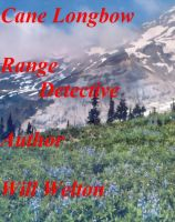 Cover for 'Cane Longbow    Range Detective'