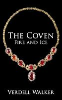Cover for 'The Coven: Fire and Ice'