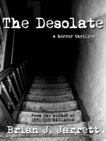 Cover for 'The Desolate (A horror thriller)'