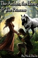 The Archer, the Horse and the Princess cover