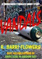 Cover for 'Vandals (A Young Adult Thriller Short Story)'