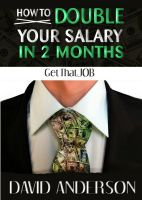 Cover for 'How to Double Your Salary in Two Months!'