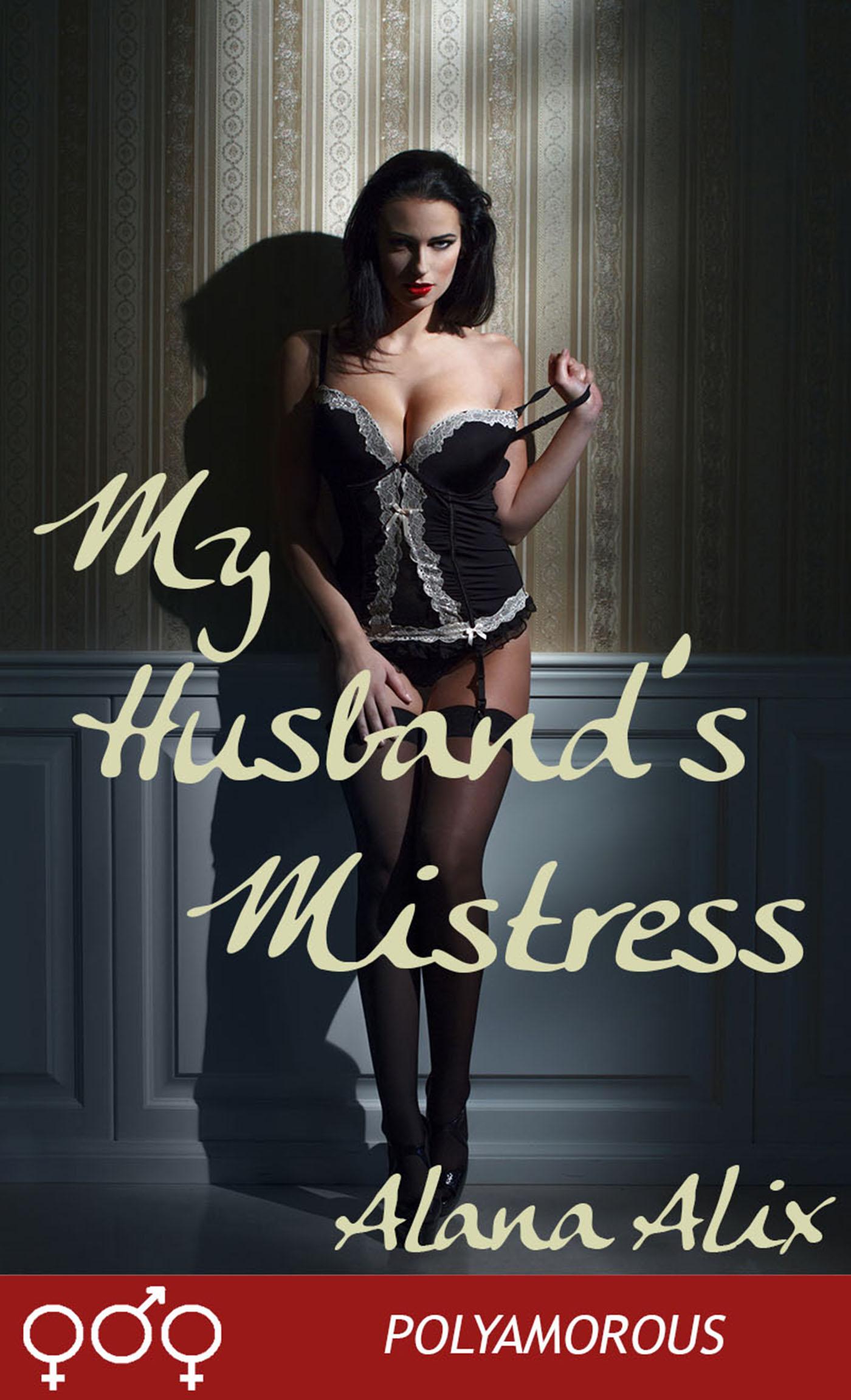 Alana Alix - My Husband's Mistress