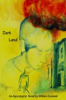 Cover for 'Dark Land:  An Apocalyptic Novel'