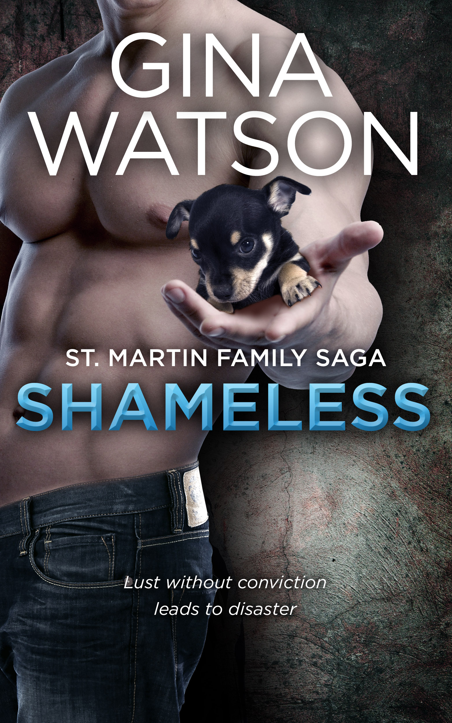 Gina Watson - Shameless (St. Martin Family Saga: Whiskey Cove)