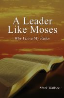 Cover for 'A Leader Like Moses'