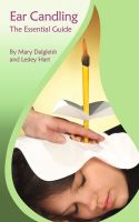 Cover for 'Ear Candling The Essential Guide'