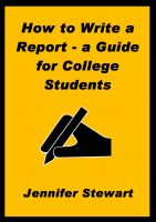Cover for 'How to Write a Report — a Guide for College Students'