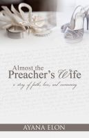 Cover for 'Almost The Preacher's Wife'