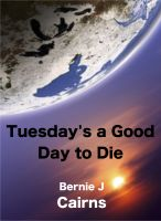 Cover for 'Tuesday's a Good Day to Die'