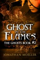 Cover for 'Ghost in the Flames'