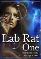 Cover for 'Lab Rat One : Touchstone Part 2'