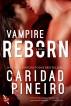 Vampire Reborn by Caridad Pineiro