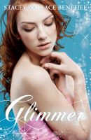 Cover for 'Glimmer (Zellie Wells #2)'