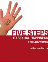 Cover for 'Five Steps to Sexual Happiness For LDS Women'