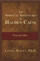 Cover for 'The Spiritual Awakening of Hayden Caine - Book 1'