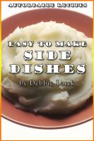 Cover for 'Easy To Make Side Dishes'