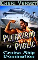 Cheri Verset - Pleasured in Public - Cruise Ship Domination