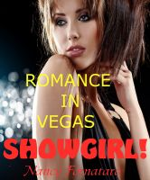 Cover for 'Romance in Vegas - Showgirl!'