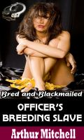 Cover for 'Officer's Breeding Slave: Bred and Blackmailed'