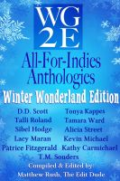 Cover for 'The WG2E All-For-Indies Anthologies: Winter Wonderland Edition'