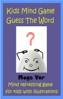 Cover for 'Kids Game : Kids Mind Game Guess The Word'