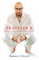 Cover for 'Traveler X: For Many are Called, But Few are Chosen'