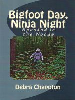 Cover for 'Bigfoot Day, Ninja Night'