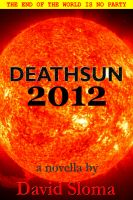 Cover for 'Deathsun 2012 - novella'
