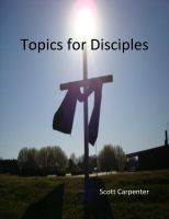 Cover for 'Topics for Disciples'