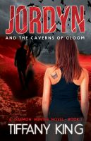 Cover for 'Jordyn and the Caverns of Gloom: A Daemon Hunter Novel book 2'