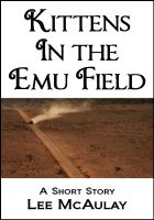 Cover for 'Kittens In The Emu Field'