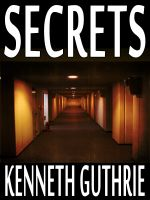 Cover for 'Secrets (Monk Political Thriller Series #3)'