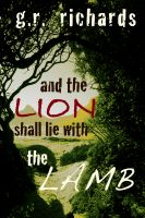Cover for 'And the Lion Shall Lie with the Lamb'