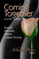 Cover for 'Coming Together: Special Memorial Edition (Colleen Thomas)'