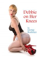 Cover for 'Debbie on Her Knees'