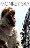S. A. Barton - Monkey Say