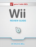Cover for 'Game Freaks 365's Wii Review Guide'